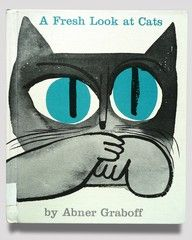 »A Fresh Look at Cats« by Abner Graboff. 1963