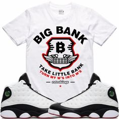 Sneaker Tees T-Shirt to match the Air Jordan 13 He Got Game shoes by 09fb275f833