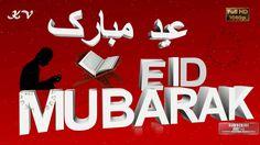 Happy Eid, Eid Greetings, Eid Mubarak Wishes,  Eid, Eid Ul Fitr Animatio...