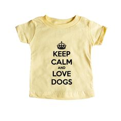 Keep Calm And Love Dogs Puppy Doggies Doggie Dog Pup Puppies Pet Pets Mutt Mutts Animals Animal Lover Unisex T Shirt SGAL4 Baby Onesie / Tee