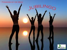 Definition of JUBILINGO : exultant speaking and use of positive words : speaking with growth oriented words and intention that express joy and triumph : skilled use of words to promote evolving and growing life and culture  Examples. When we fill our speaking with Jubilingo, we can experience great benefits in our lives and those around us. 2. The nominee's jubilngo filled speech energized the cheering crowd  First Known Use  2013 by Michael Plishka