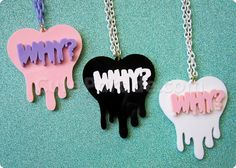 Hey, I found this really awesome Etsy listing at http://www.etsy.com/listing/156840905/melting-dripping-why-heart-necklace