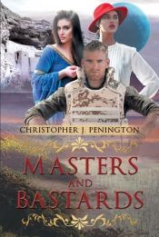 Masters and Bastards by Christopher J. Penington - View book on Bookshelves at Online Book Club - Bookshelves is an awesome, free web app that lets you easily save and share lists of books and see what books are trending. Great Books, New Books, Books To Read, Online Book Club, Books Online, What Book, Book Club Books, Love Book, Book Recommendations