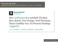 (Agile 2011) Lean UX: Getting Out of the Deliverables Business