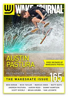October 27th, 2014 - Wake Journal 165, Austin Pastura drops onto the cover of, The Wakeskate Issue! Download the Wake Journal App, subscribe and get all 40 issues for just $1.99! http://www.wkjr.nl/app