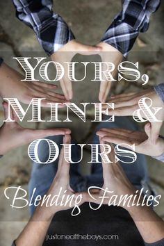 Yours, Mine & Ours- 10 FAVORITE Books on Remarriage and Blending Families!