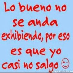 Ahh x eso no sale los weekends comaye? Funny Spanish Memes, Spanish Humor, Spanish Quotes, Words Quotes, Life Quotes, Mexican Problems, Funny Note, Quotes En Espanol, Humor Mexicano