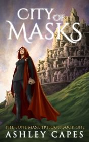 City of Masks by Ashley Capes - Temporarily FREE! @OnlineBookClub