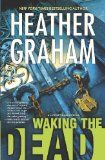 Waking the Dead (Cafferty & Quinn, book 2) by Heather Graham