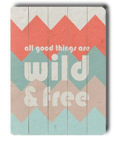 Background colors - not text Take a look at this Wild & Free Wall Art by Hairbrained Schemes by Cheryl Overton on #zulily today!