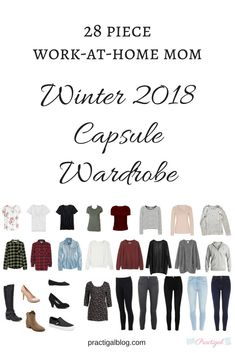Take a peak at the items in my winter capsule wardrobe, and even shop for the same or similar items! This capsule is created for the lifestyle of a work-at-home or stay-at-home mom. Capsule Wardrobe Examples, Capsule Wardrobe 2018, Mom Wardrobe, Winter Wardrobe, Wardrobe Ideas, Travel Wardrobe, Minimalist Wardrobe, Minimalist Fashion, Winter Fashion Casual