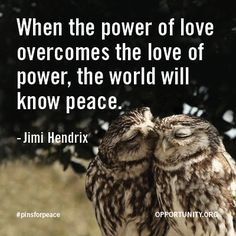 A beautiful quote about peace and power from a rock star #pinsforpeace