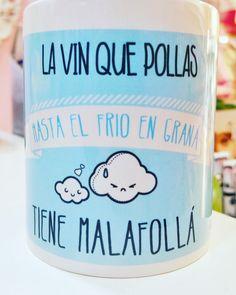 """¿Frio en Granada? ☁☁☁☁ """"LA VIN QUE POLLAS HASTA EL FRIO EN GRANÁ TIENE MALAFOLLÁ"""" Una taza con sentido del humor granaino para empezar las mañanas con mucho arte... +INFO EN: http://www.lacasitadecoco.com/productos/taza-frio-granaino #lacasitadecoco #happycoco #granada #malafollagranaina #lavinquepollas #artegranaino #granainos #quillo #enero #frio #granada #frioengranada #malafolla #frioengranada #lavincompae #compae #frasesgranainas #granadahoy"""