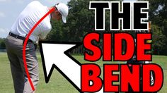 Side Bend | Missing Piece to a Great Downswing