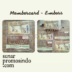 Membercard - Emboss www.sunarpromosindo.com