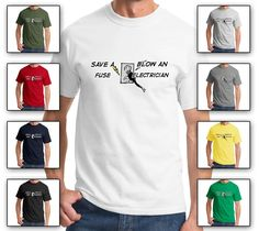 Funny Shirt - Save a Fuse Blow an Electrician, Unisex Cotton T-shirt Electrician Humor, Funny Shirts, Unisex, Twisted Humor, Mens Tops, T Shirt, Cotton, Circuit, Clothes