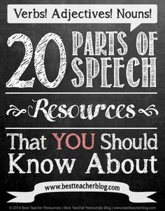 Parts of Speech Resources for Teachers http://bestteacherblog.com/parts-of-speech-resources/