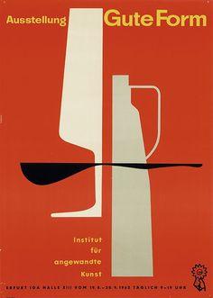 "design-is-fine: ""Karl Thewalt, Exhibition Poster ""Gute Form"", 1962. GDR / DDR. Erfurt IGA Halle. Institut für angewandte Kunst, Berlin. Via plakatkontor """