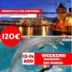 JLAND TRAVEL: WEEK-END RAINBOW + ZOOMARINE 13 E 14 AGOSTO IN BUS...