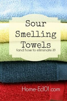 Why do towels and washcloths smell sour and how do I get rid of that funky odor? Sour Smelling Towels and How to Eliminate Odor Smelly Towels, Washing Towels, Towels Smell, Washing Clothes, Smelly Laundry, Diy Cleaning Products, Cleaning Solutions, Cleaning Hacks, Cleaning Maid