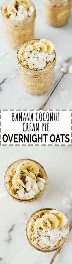 Four Kitchen Decorating Suggestions Which Can Be Cheap And Simple To Carry Out Banana Coconut Cream Pie Overnight Oats Amazing. So Good Also Vegan, Vegetarian, Gluten-Free, And Refined Sugar Free. Make These In 5 Minutes 5 Minute Desserts Gluten Free Overnight Oats, Brunch Recipes, Breakfast Recipes, Breakfast Ideas, Granola, Muesli, Banana Coconut, Coconut Cream, Bananas