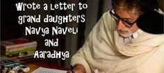 Amitabh Bachchan wrote a letter for Navya Naveli and Aaradhya
