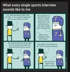 What all sport event interviews sound like to me