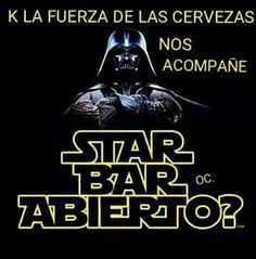 star bar abierto top humor yecla ofertas star wars semana frikie star bar abierto top humor yecla of Vader Star Wars, Drinking Quotes, Beer Humor, Life Rules, Beer Festival, Message In A Bottle, Bar Drinks, Restaurant, Funny Images