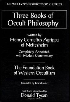 Three Books of Occult Philosophy (H, Cornelius Agrippa) ~~>> https://ebrael.wordpress.com/2018/04/20/three-books-of-occult-philosophy-h-cornelius-agrippa/