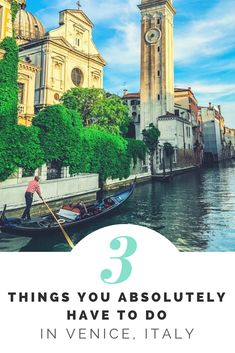 3 things you absolutely HAVE TO do in Venice, Italy!!!