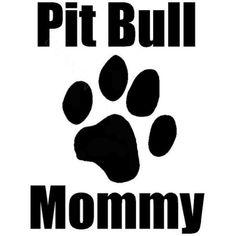 Pit Bull Mommy Car Vinyl Decal
