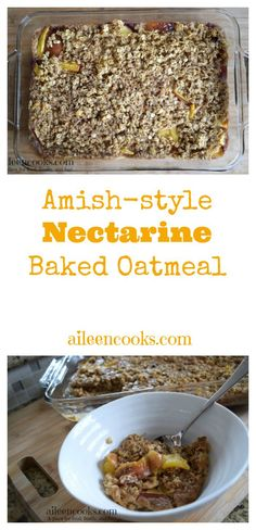 Amish-Style Nectarine Baked Oatmeal is a frugal and filling breakfast ...