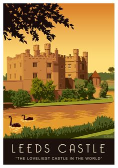 Leeds Castle poster with the famous Black Swans, Maidstone, Kent, England, UK: Posters Uk, Railway Posters, Castle Painting, Leeds Castle, British Travel, Tourism Poster, Travel Illustration, Vintage Travel Posters, British Isles