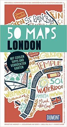 DuMont 50 Maps London: Mit coolen Tipps und verrückten Karten: Amazon.de: Susanne Völler: Bücher