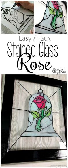 http://realitydaydream.com/faux-stained-glass-beauty-and-the-beast-rose/
