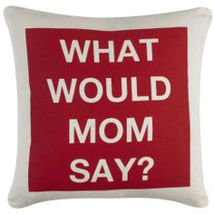 What Would Mom Say in Red | Towson University Dorm Room Decor | OCM.com