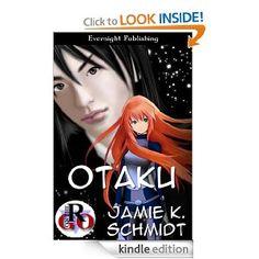 Otaku (Romance on the Go): Jamie K. Schmidt: Amazon.com: Books