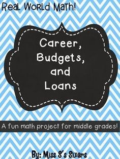 """Career, Budgets, and Loans Math Project-  If your students are like mine, they are always saying, """"When will I ever use math in real life?"""" This engaging project will help them see that math will always be in their lives.    Students will: ♦ Plan their career ♦ Pick out an apartment ♦ Learn how to write a check ♦ Pay their rent ♦ Budget for a car ♦ Buy a car ♦ Go shopping for apartment furniture  Who is this for?"""