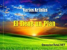 """Descarga gratis el CD """"El tiene un plan"""" de varios artistas cristianos. Música Cristiana para escuchar y descargar."""