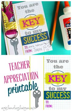 teacher appreciation printable--key to my success