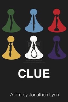 Clue Movie Poster by thegrassynoel on DeviantArt Minimalist Poster, Minimalist Art, Clue Themed Parties, Clue Movie, Detective, Cluedo, Clue Games, Clue Party, Event Themes