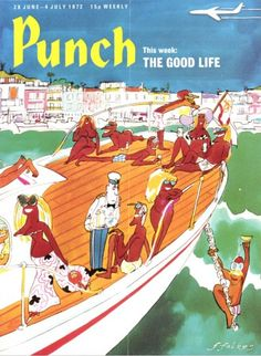 Punch #6877 : The good life