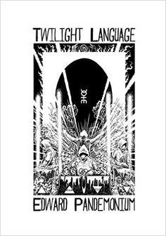 Edward Pandemonium - Twilight Language BOOK
