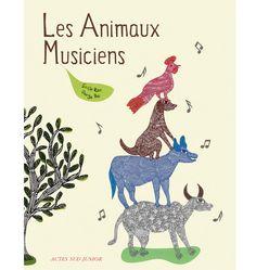 Les animaux musiciens, de Sirish Rao et Durga Bai, ed.Actes Sud Junior http://www.vogue.fr/culture/a-lire/diaporama/contes-les-belles-histoires-1/7496#!les-animaux-musiciens-de-sirish-rao-et-durga-bai-ed-actes-sud-junior