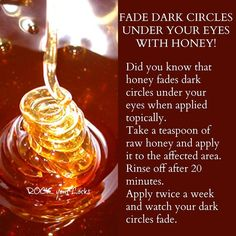 fade dark circles under your eyes with honey