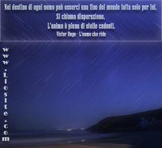 Victor Hugo - Nel destino di ogni uomo .. Splendida!  #VictorHugo, #stellecadenti, #disperazione, #citazioni, #Citazionid'autore, #destino, #liosite, #citazioniItaliane, #frasibelle, #sensodellavita, #ItalianQuotes, #perledisaggezza, #perledacondividere, #GraphTag, #ImmaginiParlanti, #citazionifotografiche,