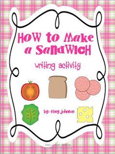 How to Make a Sandwich by Mrs. Johnson's First Grade: Making the most of Whole Group and Centers Writing Resources, Teaching Writing, Teaching Tools, Writing Strategies, Writing Ideas, Teaching Ideas, Procedural Writing, Informational Writing, 1st Grade Writing
