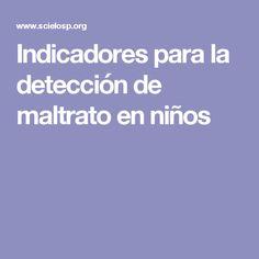 Indicadores para la detección de maltrato en niños
