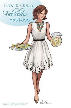 How to be a Fabulous Hostess. Simple #tips from the @Clueless_Chick