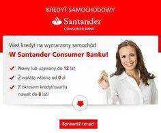 kredyt samochodowy Santander Consumer Bank http://kredytybanki.com/santanderconsumer/24/